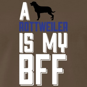 A ROTTWEILER Is My BFF T Shirt - Men's Premium T-Shirt