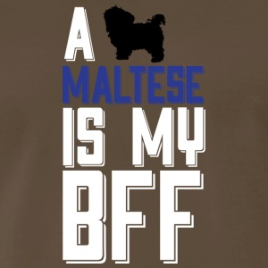 A Maltese Is My BFF T Shirt - Men's Premium T-Shirt
