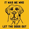 It was me who let the dogs out - Men's Premium T-Shirt