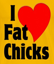 Love fat chicks