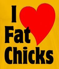Love fat chicks