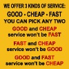 3 Kinds Of Service, Good, Cheap, Fast, Pick 2 - Men's Premium T-Shirt