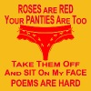 Roses Are Red Your Panties Are Lace Sit On My Face - Men's Premium T-Shirt