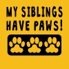 My Siblings Have Paws - Men's Premium T-Shirt