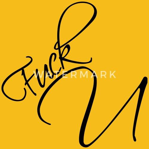 Text Elegant Spunk Design Cool Letter U Fuck You F Men S Premium T