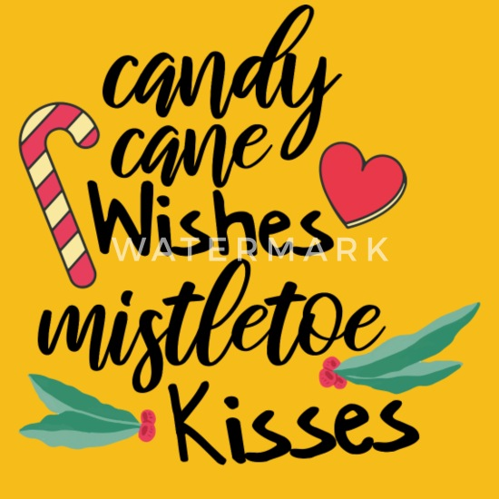 Candy Cane Wishes And Mistletoe Kisses Men S Premium T Shirt Spreadshirt