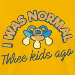 I Was Normal Three Kids Ago  Funny Parents - Men's Premium T-Shirt
