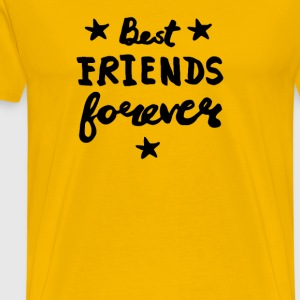 Best Friends Forever Women s T shirt - Men's Premium T-Shirt
