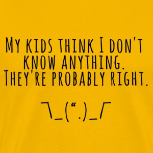 Kids Might Be Right - Men's Premium T-Shirt