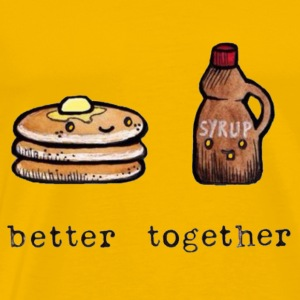 PANCAKES AND SYRUP = BETTER TOGETHER - Men's Premium T-Shirt