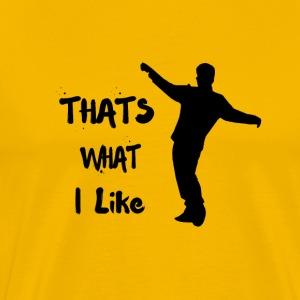 that's what i like bruno mars - Men's Premium T-Shirt