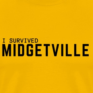 I SURVIVED MIDGETVILLE - Men's Premium T-Shirt