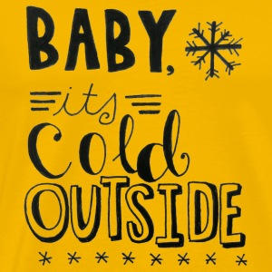 Baby It's Cold Outside - Men's Premium T-Shirt