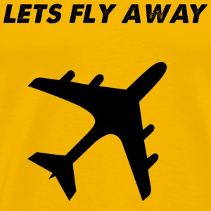 lets fly away - Men's Premium T-Shirt
