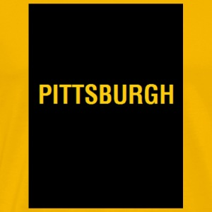 PITTSBURGH Black And Gold! - Men's Premium T-Shirt