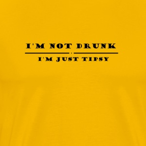 I M Not drunk just tipsy - Men's Premium T-Shirt