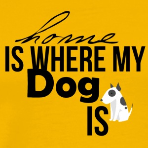 My home has a dog in it - Men's Premium T-Shirt