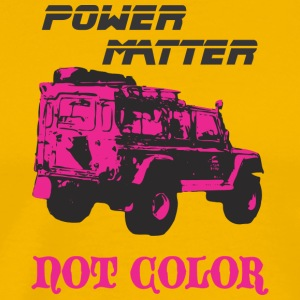 POWER MATTER NOT COLOR - Men's Premium T-Shirt