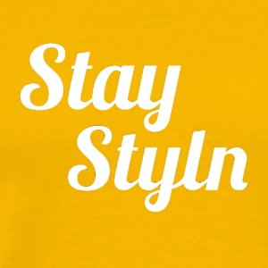 Stay Styln - Men's Premium T-Shirt