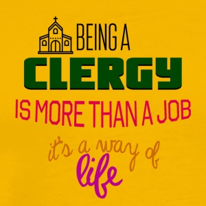 Being a clergy - Men's Premium T-Shirt