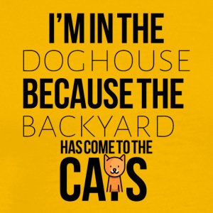 I am in the doghouse - Men's Premium T-Shirt