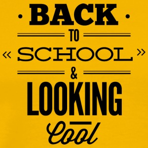 back_to_school_and_looking_cool_2 - Men's Premium T-Shirt
