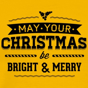 May your christmas bright and merry - Men's Premium T-Shirt