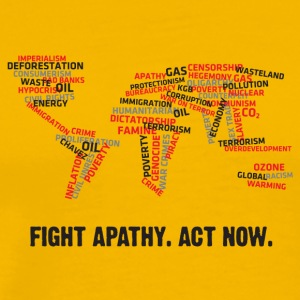 Fight Apathy. Act Now! - Men's Premium T-Shirt