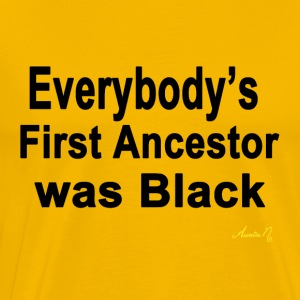 0090 Everybody' s First Ancestor - Men's Premium T-Shirt