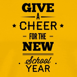 give_a_cheer_for_the_new_school_year-01 - Men's Premium T-Shirt