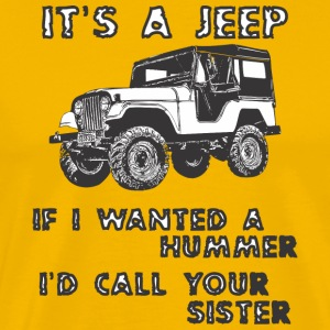 IT IS A JEEP - Funny saying