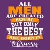 The Best Are Born in February - Men's Premium T-Shirt