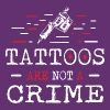 Tattoos Are Not A Crime tattoo inked - Men's Premium T-Shirt