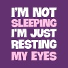 I'm Not Sleeping, I'm just Resting My Eyes - Men's Premium T-Shirt