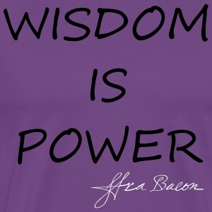 Wisdom is power - Men's Premium T-Shirt