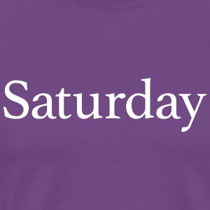 Saturday - Day of the week - Men's Premium T-Shirt