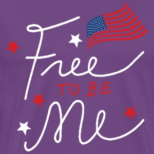 Free to be Me Patriotic Graphic T shirt - Men's Premium T-Shirt