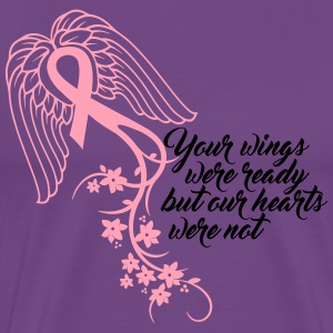 Your wings were ready but our hearts were not - Men's Premium T-Shirt
