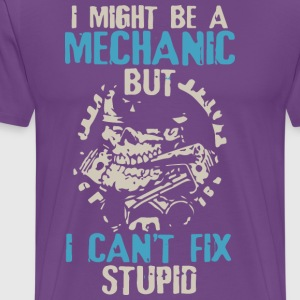 I Might be a Mechanic - Men's Premium T-Shirt