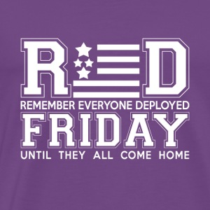Veteran shirt - Red remember everyone deployed - Men's Premium T-Shirt