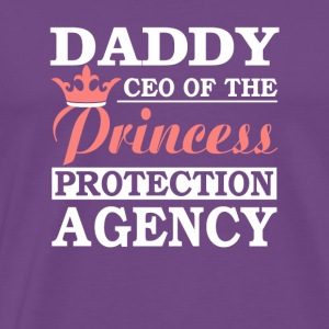 Daddy CEO Of Princess Protection Agency - Men's Premium T-Shirt