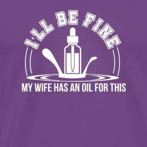 Fine My Wife Has Essential Oil Husband - Men's Premium T-Shirt