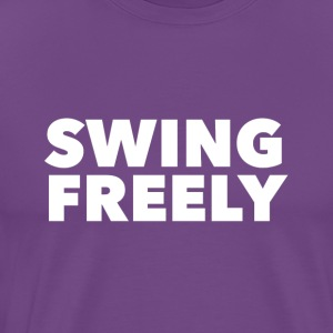 Swing Freely - Men's Premium T-Shirt
