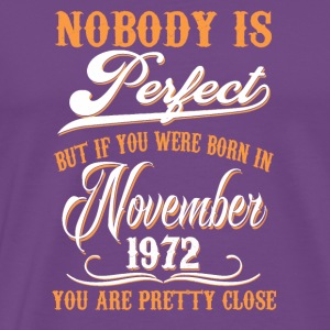 If You Born In November 1972 - Men's Premium T-Shirt