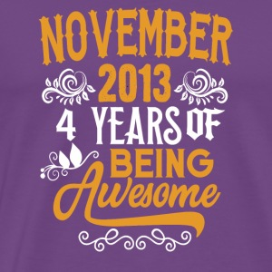 November 2013 4 Years Of Being Awssome - Men's Premium T-Shirt