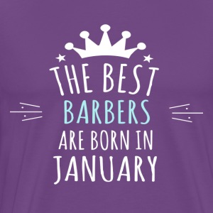 Best BARBERS are born in january - Men's Premium T-Shirt