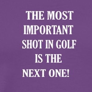 most important shot in Golf Golfing DISTRESSET - Men's Premium T-Shirt