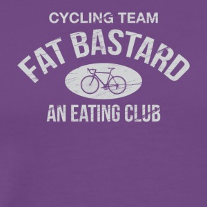 Fat Bastard. Cycling Team. An eating Club. - Men's Premium T-Shirt