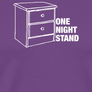 One Night Stand - Men's Premium T-Shirt
