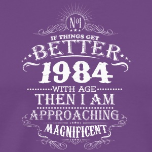 Made in 1984 I am approaching magnificent - Men's Premium T-Shirt